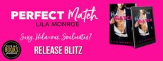 Rising Indies United: Release Blitz: Perfect Match by Lila Monroe (Roman...