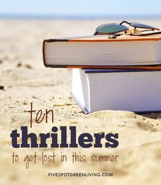 10 Best Thriller Books to Read on Your Summer Vacation - Five Spot Green Living