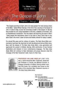 The Gospel of John: The New Daily Study Bible (Volume 1)