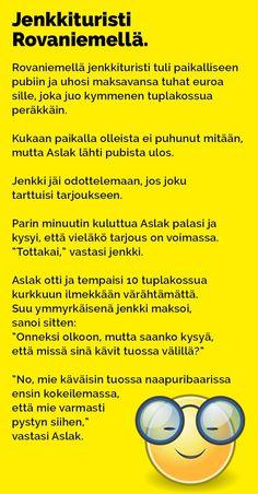 Vitsit: Jenkkituristi Rovaniemellä - Kohokohta.com Judo, Finland, Lol, Random Stuff, Arduino, Funny Things, Facebook, Happy, Inspiration
