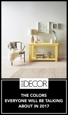 These Are The Colors Everyone Will Be Talking About In 2017 - ELLEDecor.com