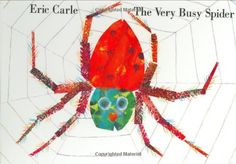 The Very Busy Spider by Eric Carle http://www.amazon.ca/dp/0399229191/ref=cm_sw_r_pi_dp_DJ4Hvb09PGP2B