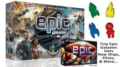 Tiny Epic Galaxies gets pilots, new ships, press-your-luck, and set collection…