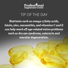 Health Tip of the Day - Make sure you are getting the right nutrients to keep your eyes healthy!