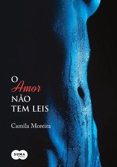 [RESENHA] O Amor Não Tem Leis, Camila Moreira (Avaliação: ★★★★★)