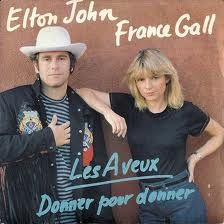 Elton John & France Gall Donner Pour Donner Single.