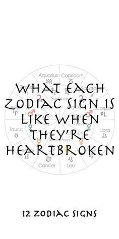 What Each Zodiac Sign Is Like When They're Heartbroken Zodiac Compatibility, Zodiac Horoscope, Astrology, Sagittarius, Aquarius, 12 Zodiac Signs, Zodiac Sign Facts, Zodiac Relationships