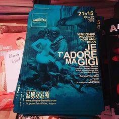 Affiches Je t'adore ma Gigi au @theatre_barretta pendant le #festival @avignonleoff #avignon #avignonleoff