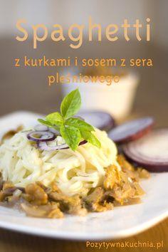 Spaghetti z kurkami i sosem z sera pleśniowego - przepis na #makaron z kurkami i serem pleśniowym  http://pozytywnakuchnia.pl/spaghetti-z-sosem-z-sera-plesniowego-i-kurkami/  #pasta #spaghetti #grzyby #kurki #obiad #kuchnia