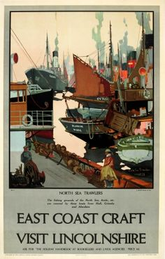 London & North Eastern Railway poster showing North Sea trawlers'. The caption continues 'The fishing grounds of the North Sea, Arctic, etc are covered by these boats from Hull, Grimsby and Aberdeen'. Artwork by Frank Mason Posters Uk, Railway Posters, Art Deco Posters, Poster Prints, Design Posters, Art Prints, National Railway Museum, Tourism Poster, Train Art