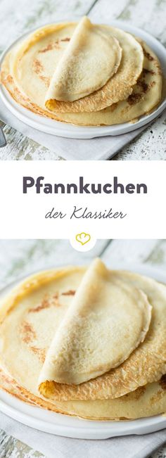 Pancake recipe - classic egg pancakes- Pfannkuchen Rezept – klassische Eierpfannkuchen Pancakes always work! Berries, chocolate, ham or mince: A number of sweet and savory variations are based on this simple basic dough. Sweet Recipes, Cake Recipes, Dessert Recipes, Snacks Recipes, Pizza Recipes, Breakfast Desayunos, Yummy Food, Tasty, Crepes