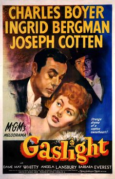 Gaslight (1944)  One-Sheet poster featuring Joseph Cotten as Brian Cameron, Ingrid Bergman as Paula Alquist and Charles Boyer as Gregory Anton.