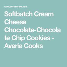Softbatch Cream Cheese Chocolate-Chocolate Chip Cookies - Averie Cooks
