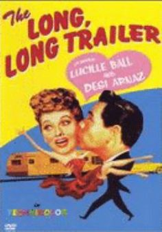 """Sally's Pick June 2017 """"It chronicles the madcap adventures of newlyweds Desi Arnez and Lucille Bell as they take off on around trip pulling a trailer"""""""
