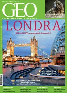 LONDRA - Miglia avanti: Una metropoli di superlativi. Gefunden in: GEO / I, Nr. 115/2015
