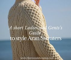 A short Ladies and Gents's Guide to Aran Sweaters