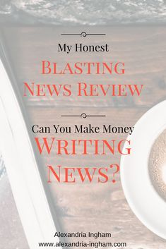 Heard about Blasting News? Want to know more about it? Here's my open and honest Blasting News review to help you make a decision.  sites for writers | writing at Blasting News | Blasting News scam | Blasting News writer review