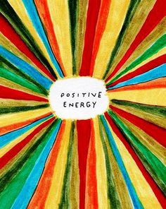 << Gather Positive ~Energy~ From All Around >>