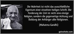 Die Wahrheit ist nicht das ausschließliche Eigentum einer einzelnen heiligen…