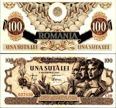 100 Romanian leu from 1947 - averse and reverse. Bank Deposit, Business Checks, Childhood Memories, The 100, Nostalgia, Bucharest, Mai, Hanging Medals, Money