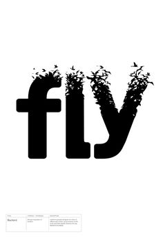this uses mostly embellishment. the letters are manipulated to look as if there are birds flying away out of the letters.
