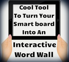 Cool tool to turn your smart board into an interactive word wall. Free! L
