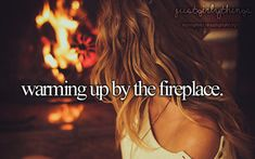 just girly things♥ warming by the fire #winter #fireplace