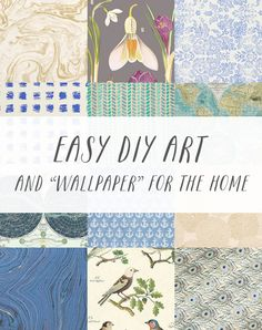 Easy and Inexpensive DIY Art and Wallpaper for the Home // Budget decor idea