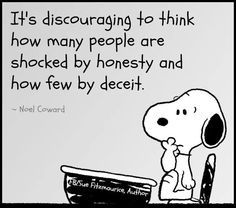 Honesty vs deceit.