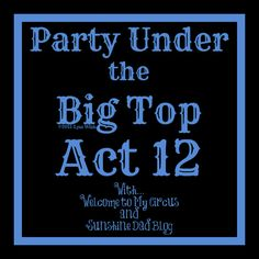 """I added """"Party Under the Big Top Act 12"""" to an #inlinkz linkup!http://www.welcometomycircus.com/2015/04/party-under-the-big-top-act-12/"""