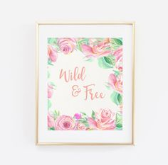 Wild and Free, Printable Wall art, Nursery Wall art, Printable Quote, Mint and Coral, Pink Peach Printable, Nursery Wall Decor Art