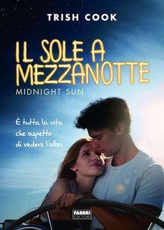 Leggere Romanticamente e Fantasy: Anteprima IL SOLE A MEZZANOTTE di Trish Cook - Lib...