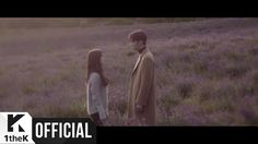 [MV] Oh Jong Hyuk(오종혁), Kim Ji Sook(김지숙) (RAINBOW(레인보우)) _ Love Fades(시들어)