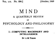 """The paper opens with the words, """"I propose to consider the question, 'Can machines think?'"""""""