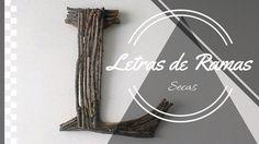 Letra con ramas (Letter branches DIY)