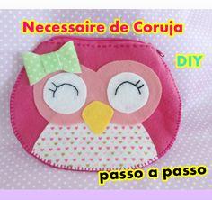 DIY Necessaire de Coruja em feltro - Artesanato Mais
