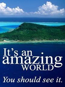 It's an Amazing World you should see it. Find special rates based on residency, age or past cruises.