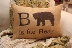 Burlap Pillow B is for Bear / How perfect for a future Baylor Bear's room!