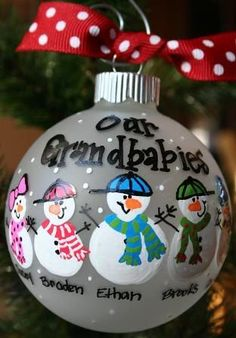Our Grandbabies - Hand Painted Christmas Ornament===Okay, to do all of our grandkids, I need mini snowmen or about 3 of these ornaments.  Or maybe I need one for each family!!  I am a blessed grandma!!