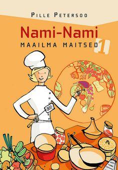 Nami-Nami. Maailma maitsed. 1. by Pille - Nami-nami, via Flickr