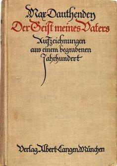 Max Dauthendey: der Geist meines Vaters; Verlag Albert-Langen München German, Arabic Calligraphy, Books, Photography, Ghosts, Father, Deutsch, Livros, German Language