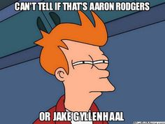 Rodgers or Gyllenhaal?