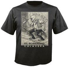 El Borracho Calavera T Shirt - Posada -esque Day of the Dead meets Mexican Loteria Folk Art FREE US SHIPPING by DiosElGato on Etsy