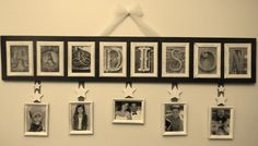 Use your last name and attach pictures of your family.Use frames from the dollar store 4 the letters and pictures, spray painted white. The letter frames are hot glued to a wood board (Home Depot for about 9.00) painted black. Attach the pictures with ribbon, and decorate them with wooden stars (Joanne Fabrics 4.00) Hang with wire and tulle fabric.