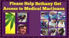 We believe Bethany's last hope for a happy, healthy, seizure free life is #medicalmarijuana. Please help her get access to #medicalcannabis  Please share. Thank You!