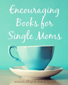 It can be hard to find time for yourself as a single mom. Your days are spent taking care of your baby boy or baby girl that often we forget to take care of yourself. If you love to read I have a list of books just for you that are full of encouraging words and single parenting tips for the journey.