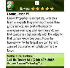 5 star review from one of the customers of Larsen Properties - San Antonio Property Management!