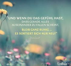 Picture result for soulapp - heart, Positive Thoughts, Positive Quotes, Motivational Quotes, Funny Quotes, Life Quotes, German Quotes, English Quotes, German Words, Clever Quotes
