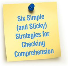 What's Sticking With Your Students? Six Simple (and Sticky) Strategies for Checking Comprehension. Use these strategies to help students review materials and prepare for a test.