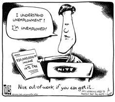 Mitt's unemployed?